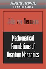 Mathematical Foundations of Quantum Mechanics af John Von Neumann