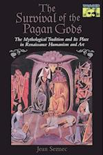 The Survival of the Pagan Gods (MYTHOS: THE PRINCETON/BOLLINGEN SERIES IN WORLD MYTHOLOGY)