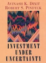 Investment under Uncertainty af Avinash K Dixit, Robert S Pindyck