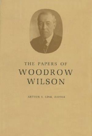 The Papers of Woodrow Wilson, Volume 59