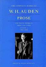 The Complete Works of W. H. Auden, Volume 1: Prose and Travel Books in Prose and Verse: 1926-1938 (The Complete Works of W.H. Auden, nr. 1)