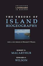 The Theory of Island Biogeography (Princeton Landmarks in Biology)