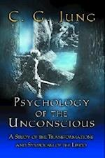 Psychology of the Unconscious (Bollingen, nr. 20)