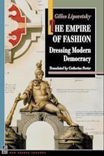 The Empire of Fashion: Dressing Modern Democracy af Richard Sennett, Gilles Lipovetsky, Catherine Porter