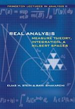 Real Analysis (Princeton Lectures in Analysis, nr. 3)
