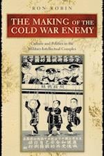 The Making of the Cold War Enemy af Ron Robin