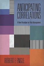 Anticipating Correlations (The Econometric and Tinbergen Institutes Lectures)