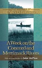 A Week on the Concord and Merrimack Rivers (WRITINGS OF HENRY D THOREAU)