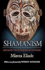 Shamanism (MYTHOS: THE PRINCETON/BOLLINGEN SERIES IN WORLD MYTHOLOGY)