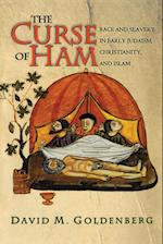 The Curse of Ham (Jews, Christians, and Muslims from the Ancient to the Modern World)