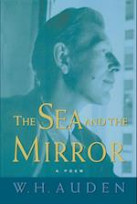 The Sea and the Mirror (W.H. Auden: Critical Editions)