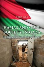 Hamas and Civil Society in Gaza (Princeton Studies in Muslim Politics)