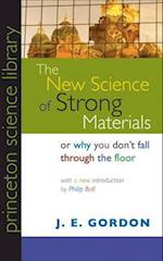 The New Science of Strong Materials (Princeton Science Library)