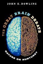 The Great Brain Debate af John E. Dowling