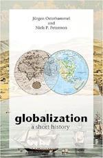 Globalization af Jurgen Osterhammel, Niels P Petersson, Dona Geyer