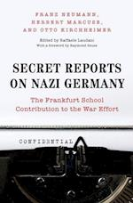 Secret Reports on Nazi Germany af Franz Neumann
