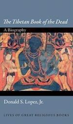 The Tibetan Book of the Dead (Lives of Great Religious Books)