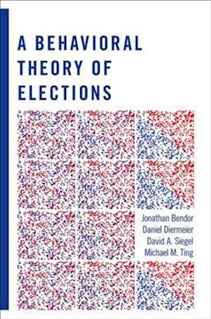 A Behavioral Theory of Elections