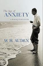 The Age of Anxiety (W.H. Auden: Critical Editions)