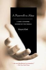 A Farewell to Alms (Princeton Economic History of the Western World)