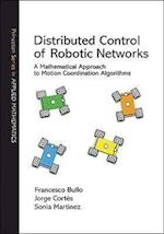 Distributed Control of Robotic Networks (Princeton Series in Applied Mathematics)
