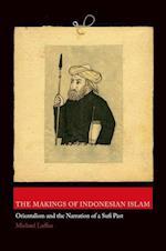 The Makings of Indonesian Islam (Princeton Studies in Muslim Politics)