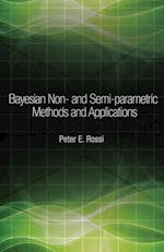 Bayesian Non- and Semi-parametric Methods and Applications (The Econometric and Tinbergen Institutes Lectures)