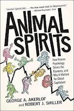 Animal Spirits af George A Akerlof, Robert J Shiller