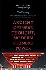 Ancient Chinese Thought, Modern Chinese Power af Daniel A Bell, Edmund Ryden, Sun Zhe