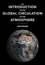 An Introduction to the Global Circulation of the Atmosphere af David A. Randall
