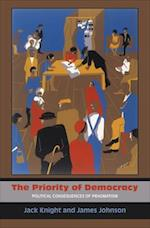 The Priority of Democracy af Jack Knight, James Johnson
