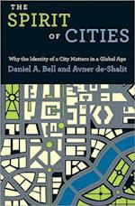 The Spirit of Cities af Daniel A Bell, Avner De Shalit