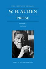 The Complete Works of W. H. Auden, Volume V: Prose: 1963-1968 (The Complete Works of W.H. Auden, nr. 5)