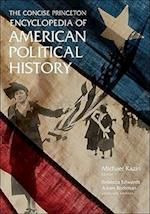 The Concise Princeton Encyclopedia of American Political History af Adam Rothman, Michael Kazin, Rebecca Edwards