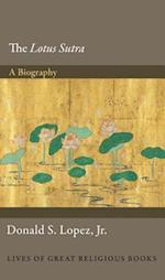 The Lotus Sutra (Lives of Great Religious Books)