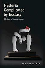 Hysteria Complicated by Ecstasy