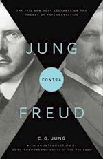 Jung Contra Freud (Bollingen Series (General))