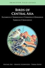 Birds of Central Asia (Princeton Field Guides)