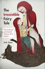 The Irresistible Fairy Tale