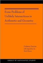 Some Problems of Unlikely Intersections in Arithmetic and Geometry (AM-181) (Annals of Mathematics Studies, nr. 181)