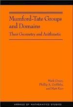Mumford-Tate Groups and Domains (Annals of Mathematics Studies, nr. 183)