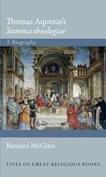 Thomas Aquinas's Summa Theologiae af Bernard McGinn