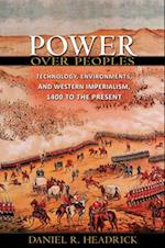 Power over Peoples (Princeton Economic History of the Western World)