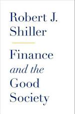 Finance and the Good Society af Robert J Shiller