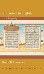 The Koran in English (Lives of Great Religious Books)