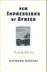 New Impressions of Africa/Nouvelles Impressions D'Afrique