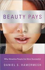 Beauty Pays af Daniel S. Hamermesh