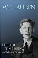 For the Time Being (W.H. Auden: Critical Editions)