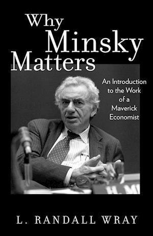 Why Minsky Matters
