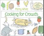 Cooking for Crowds af Merry White